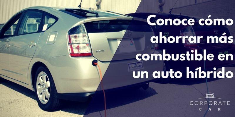 Conoce-cómo-ahorrar-más-combustible-en-un-auto-híbrido-renta.de.autos-corporate-car-cdmx-ahorrar-gasolina