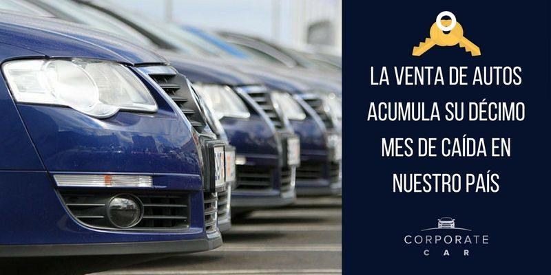 La-venta-de-autos-acumula-su-décimo-mes-de-caída-en-nuestro-país-renta-de-autos-corporate-car