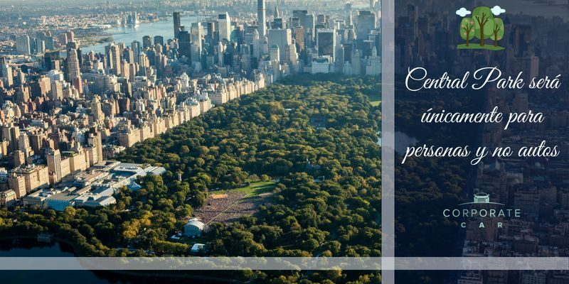 Central-Park-será-unicamente-para-personas-y-no-autos-renta-de-autos-corporate-car
