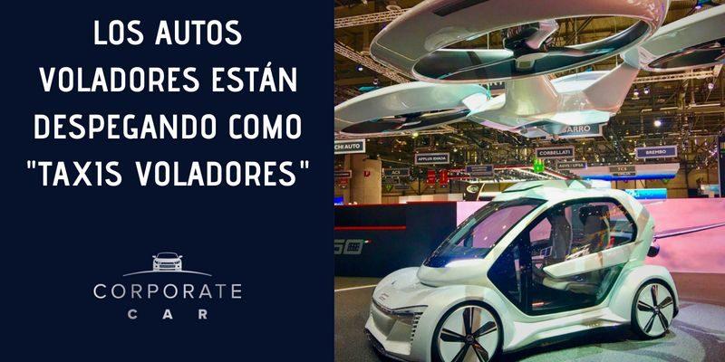 Los-autos-voladores-están-despegando-como-taxis-voladores-ejecutivos-renta-de-autos